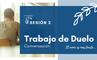 Trabajo de Duelo – Conversación