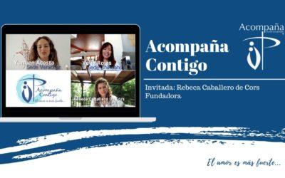 Acompaña Contigo, invitada: Rebeca Caballero